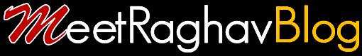 MeetRaghav Blog